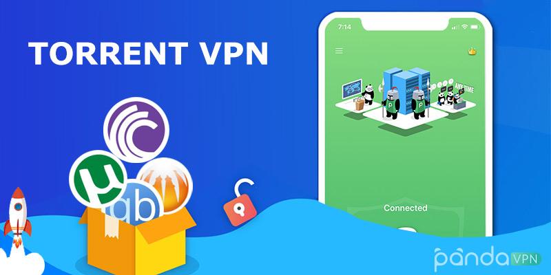 Best Torrent VPN: How to Download Torrent Safely with VPN