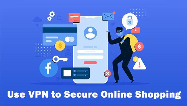 VPN Secures Online Shopping