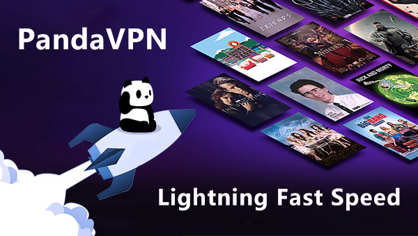 Enjoy a fast HBO streaming speed with PandaVPN