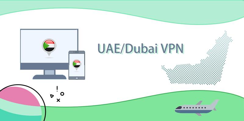 UAE VPN / Dubai VPN