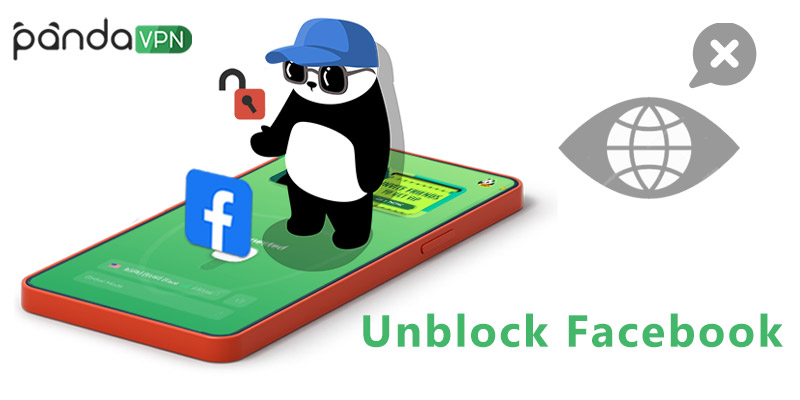 How to Unblock Facebook with VPN in FB-Censored Places